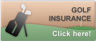 Click here for free Golf Protection Insurance Quote